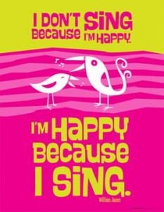 im happy because I sing quote
